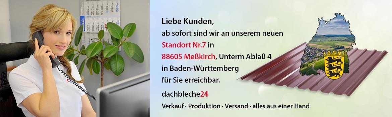 ab sofort sind wir an unserem neuen Standort Nr.7 in Baden-Württemberg für Sie erreichbar.
